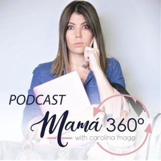 Podcast Mamá 360