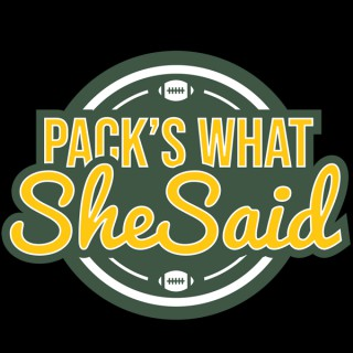 Pack's What She Said