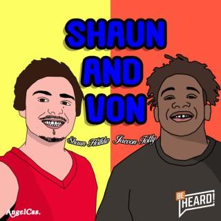 Shaun and Von