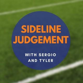 Sideline Judgement