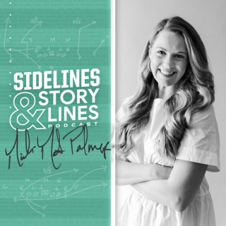 Sidelines and Storylines