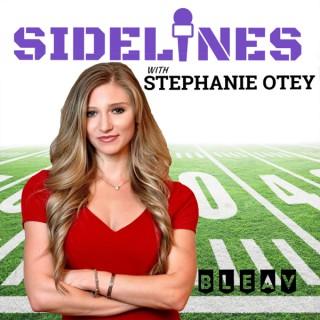 Sidelines with Stephanie Otey