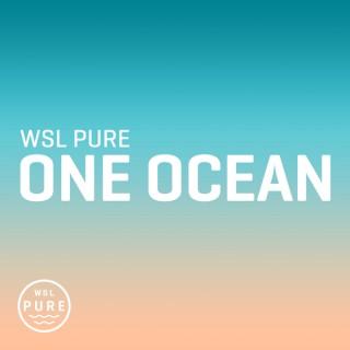 WSL PURE | One Ocean