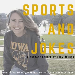 Sports and Jokes with Lucy
