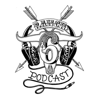6 Ranch Podcast