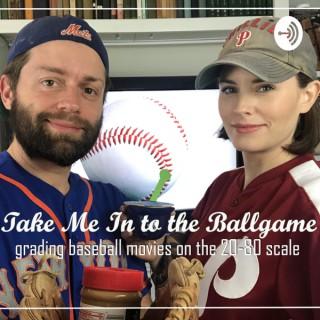 Take Me In to the Ballgame