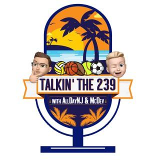 Talkin The 239
