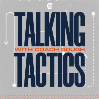 Talking Tactics with Coach Gough
