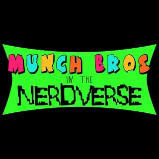 Munch Bros in the Nerdverse
