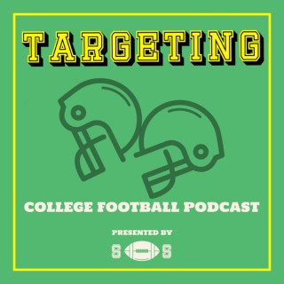 Targeting: College Football Podcast
