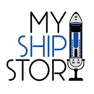 My Ship Story