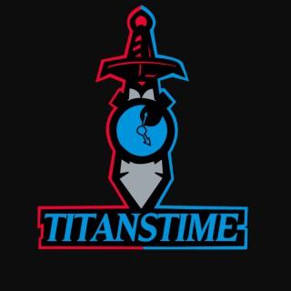 Titans Time