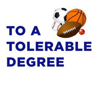 To A Tolerable Degree