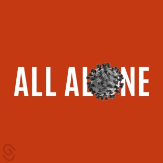 All Alone: A Survival Guide for a Pandemic