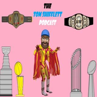 The Tom Shifflett Podcast