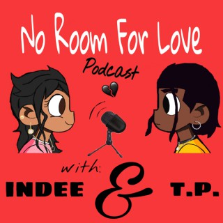 No Room For Love Podcast