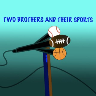 Two Brothers and Their Sports