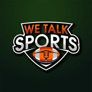 We Talk Sports