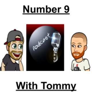 NUMBER 9 WITH TOMMY