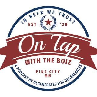 On Tap with the Boiz