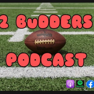 2 Budders Podcast