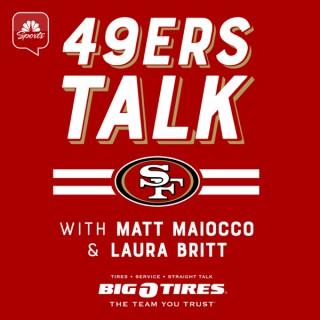 49ers Talk with Matt Maiocco and Laura Britt