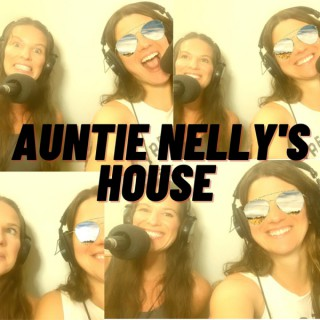 Auntie Nelly's House