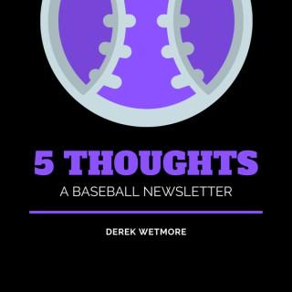 5 Thoughts Baseball