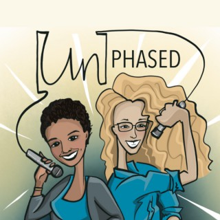 [un]phased podcast