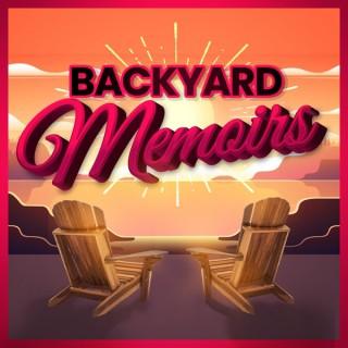 Backyard Memoirs