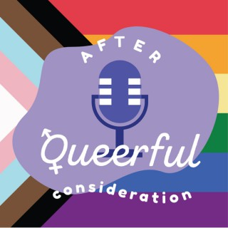 After Queerful Consideration