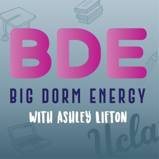 BDE: Big Dorm Energy