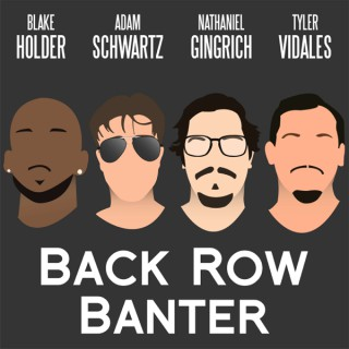 Back Row Banter