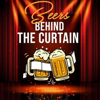 Beers Behind the Curtain