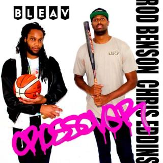 Bleav in The Crossover