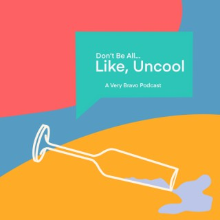 Don't Be All Like, Uncool
