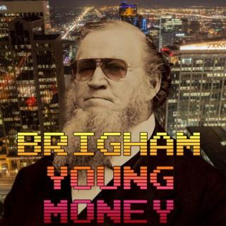 Brigham Young Money