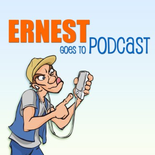 Ernest Goes to Podcast
