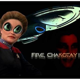 Fire, Chakotay!