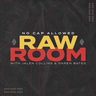 Raw Room