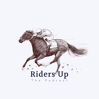 Riders Up   The Podcast