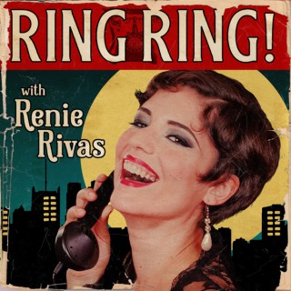 Ring Ring! with Renie Rivas
