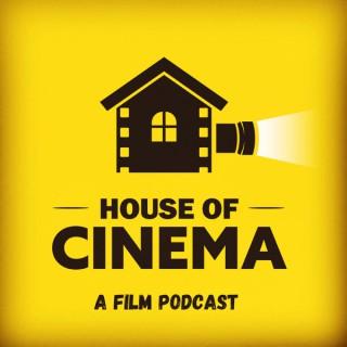 House of Cinema