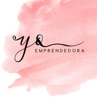 Podcast Yo Emprendedora