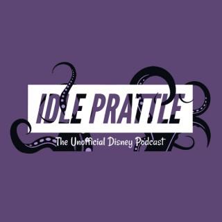 Idle Prattle