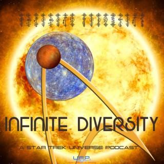 Infinite Diversity: A Star Trek Universe Podcast
