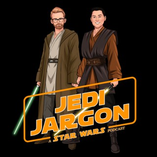Jedi Jargon: A Star Wars Podcast