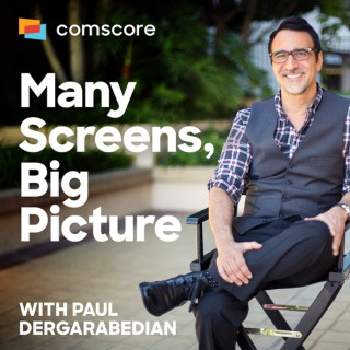 Many Screens, Big Picture with Paul Dergarabedian