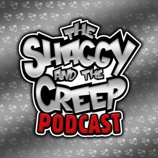 Shaggy and The Creep Podcast