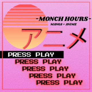 Monch Hours